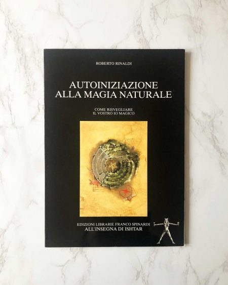 Autoiniziazione alla Magia Naturale | di Roberto Rinaldi